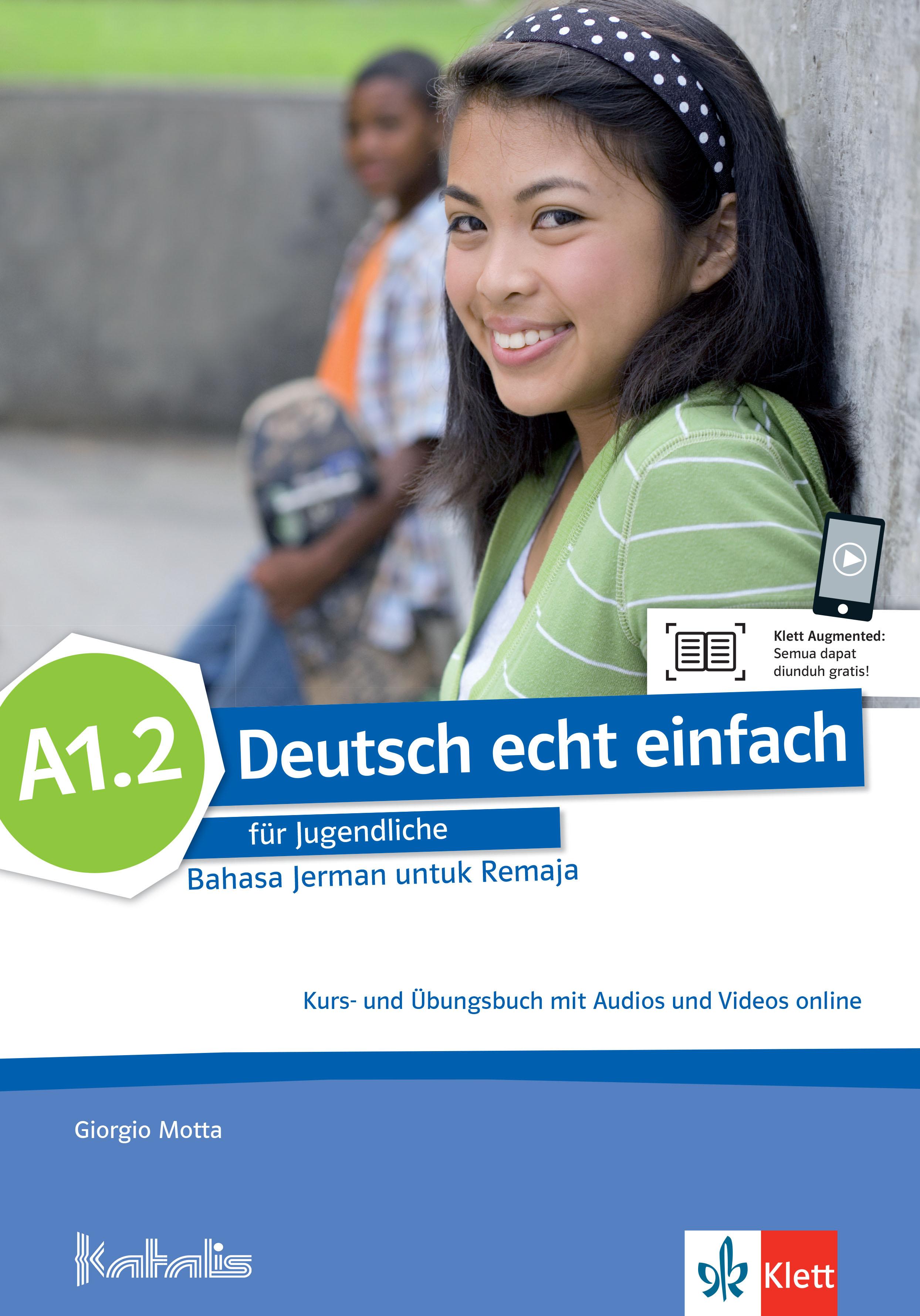 Deutsch echt einfach für Jugendliche Bahasa Jerman untuk Remaja A1.2