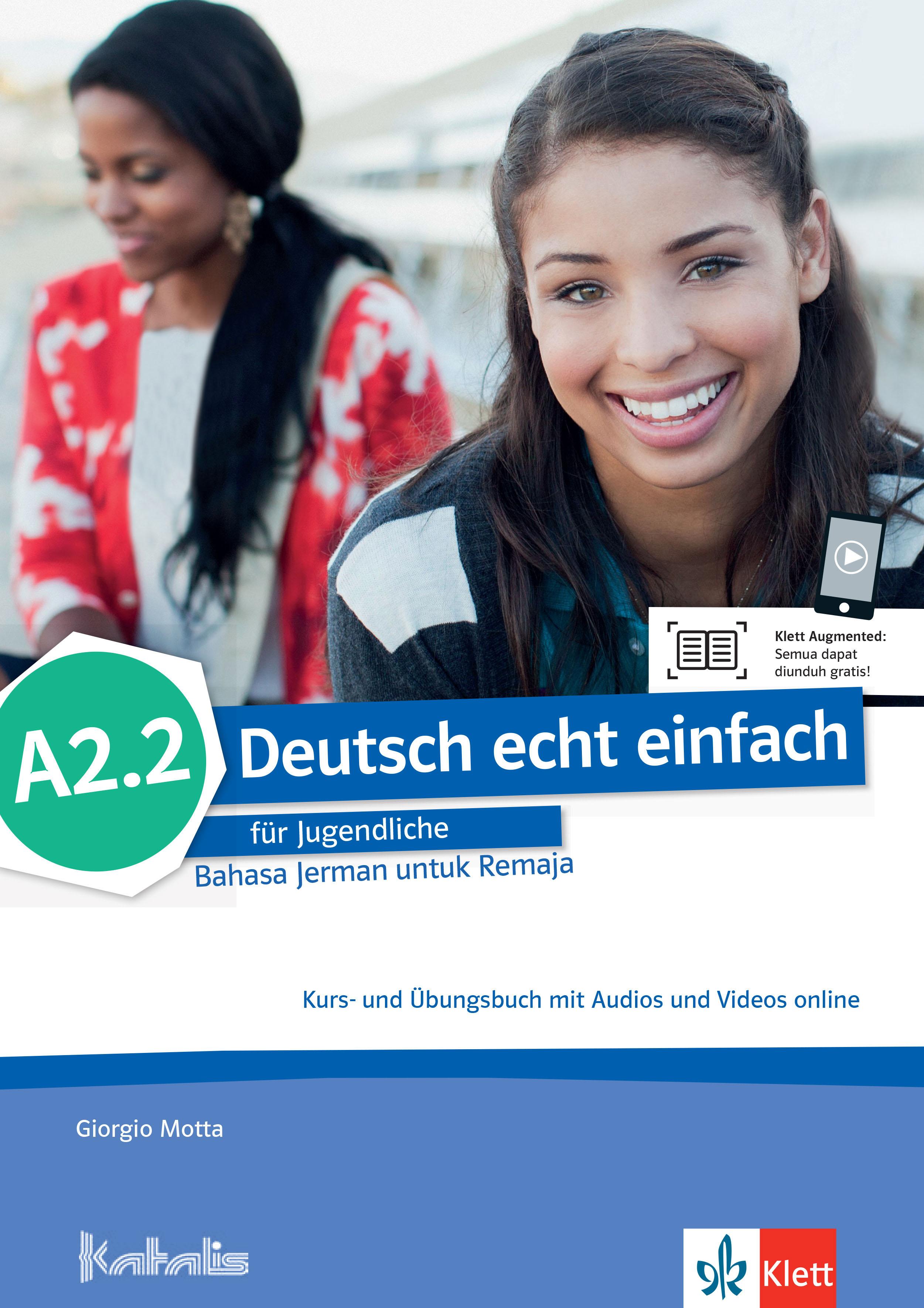 Deutsch echt einfach für Jugendliche Bahasa Jerman untuk Remaja A2.2